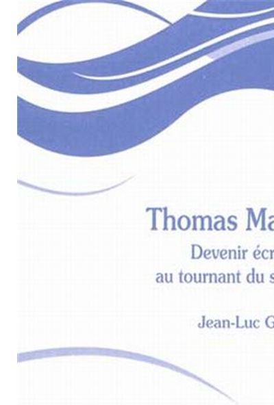 Thomas Mann devenir écrivain au tournant du siècle
