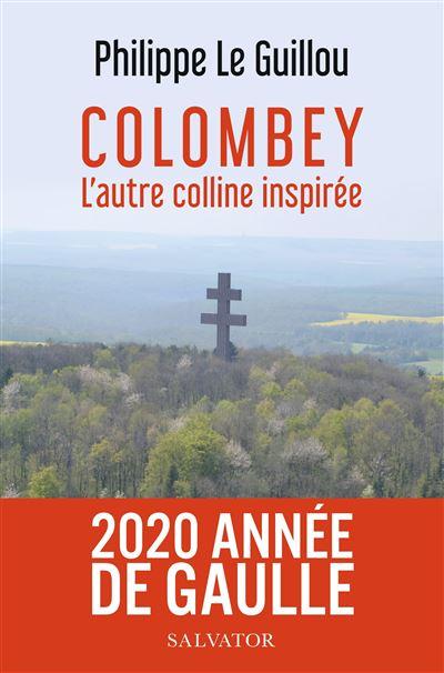 Colombey L Autre Colline Inspiree Broche Philippe Le Guillou Achat Livre Fnac