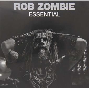 Essential : Rob Zombie