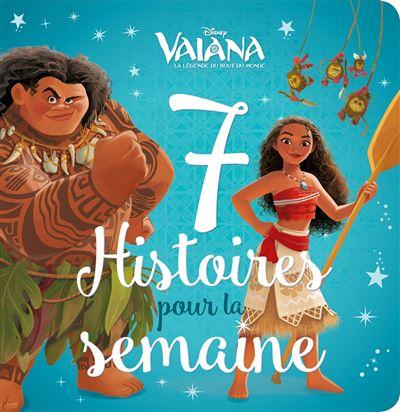 Vaiana -  : VAIANA - 7 histoires pour la semaine