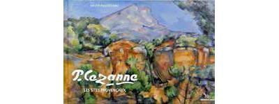 Cézanne, les sites provencaux