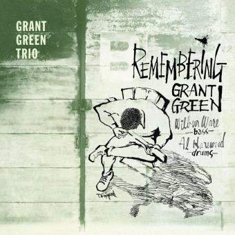 Remembering Grant Green + 4 Bo