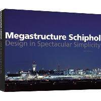 Megastructure Schiphol