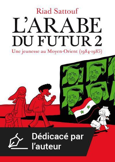 L'Arabe du futur - Version dédicacée par l'auteur Tome 2
