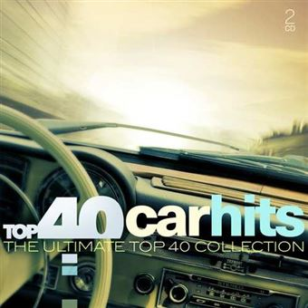 Top 40 - Car Hits  2CD