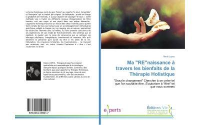 Ma REnaissance à travers les bienfaits de la thérapie holistique