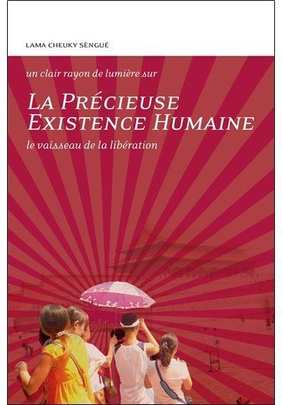 La Précieuse existence humaine - Le vaisseau de la libération