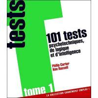 101 tests psychotechniques de logique et d'intelligence