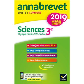 Annales du brevet Annabrevet 2019 Sciences (Physique-chimie SVT Technologie) 3e