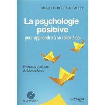 Psychologie Positive Pour Apprendre A Se Relier A Soi La Avec Cd