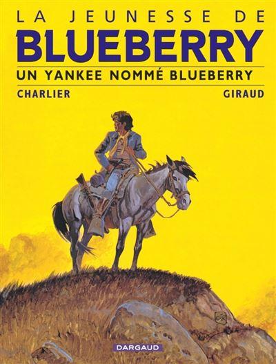 La Jeunesse de Blueberry - Un Yankee nommé Blueberry