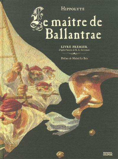 Le maître de Ballantrae (Tome 1)