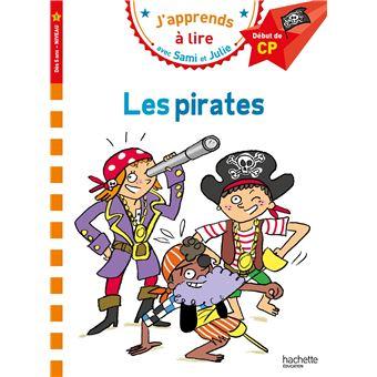 SAMI ET JULIE PREMIERES LECTURSami et Julie CP Niveau 1 Les pirates