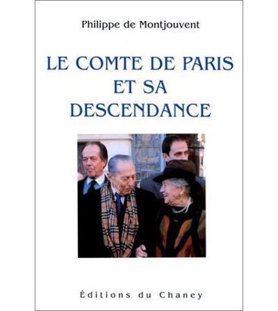 Le comte de Paris et sa descendance