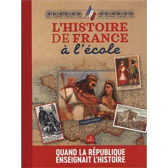 L Histoire De France A L Ecole