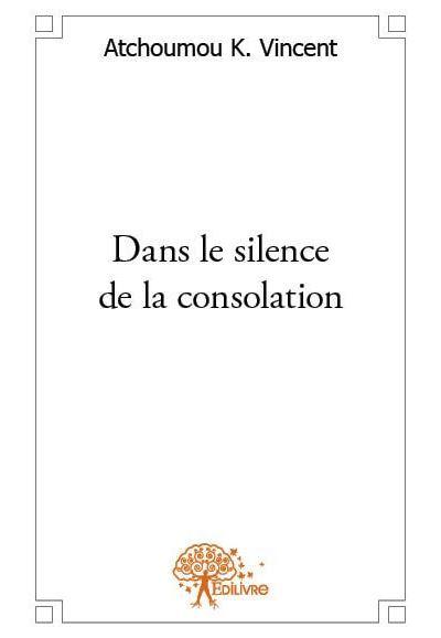 Dans le silence de la consolation