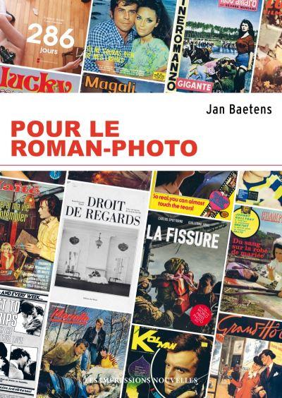 POUR LE ROMAN-PHOTO nouvelle édition