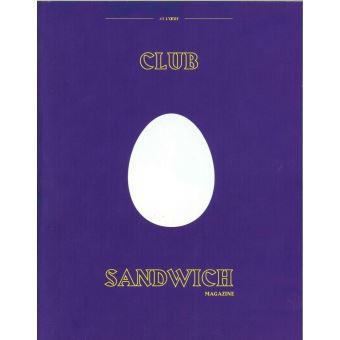 Club sandwich,01:l'oeuf