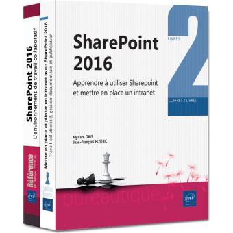 Sharepoint 2016 apprendre a utiliser sharepoint et mettre en