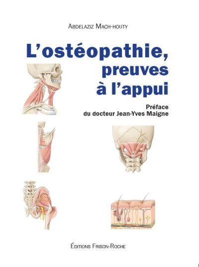 L'ostéopathie, preuve à l'appui