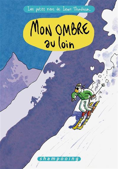 Petits riens de Lewis Trondheim T04 Omb. Loin.