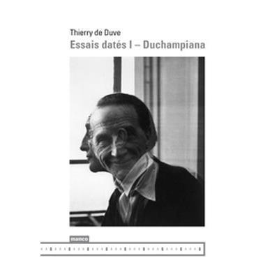 Essais Dates I - Duchampiana
