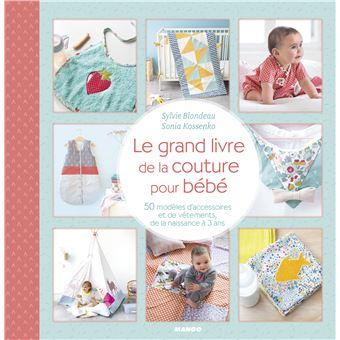 Le Grand Livre De La Couture Pour Bebe