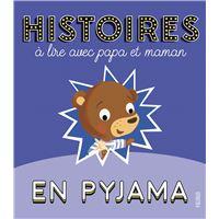 Histoires en pyjama a lire avec papa et maman