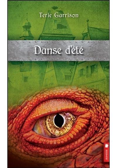 La prophétie du dragon rouge - Tome 4 : Danse d'été - Cycle de la prophétie du dragon rouge