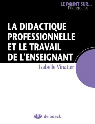 La didactique professionnelle et le travail de l'enseignant