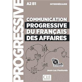 Communication progressive du français des affaires - Intermédiaire - Libro + CD
