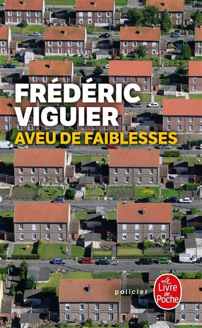 AVEU DE FAIBLESSES de Frédéric Viguier Aveu-de-faiblees