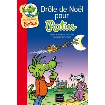 Drole De Noel Pour Ratus Poche Jean Guion Jeanine Guion Olivier Vogel Achat Livre Fnac
