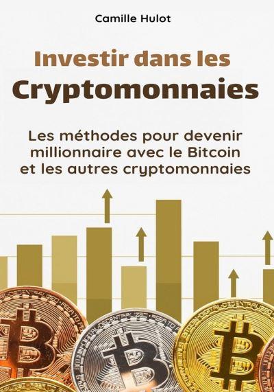 les crypto monnaies à investir