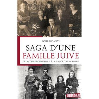 L'Histoire d'une famille juive : une saga familiale de la cour de Catherine II à la France d'aujourd