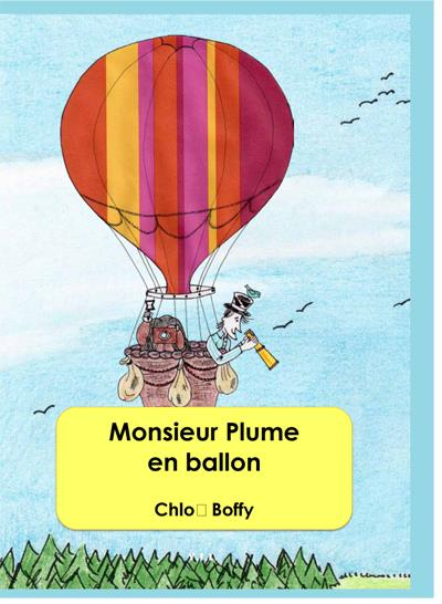 Monsieur Plume - Tome 2 : Monsieur Plume en ballon