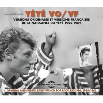 La Naissance du Yéyé 1955-1962 Inclus un livret de 16 pages