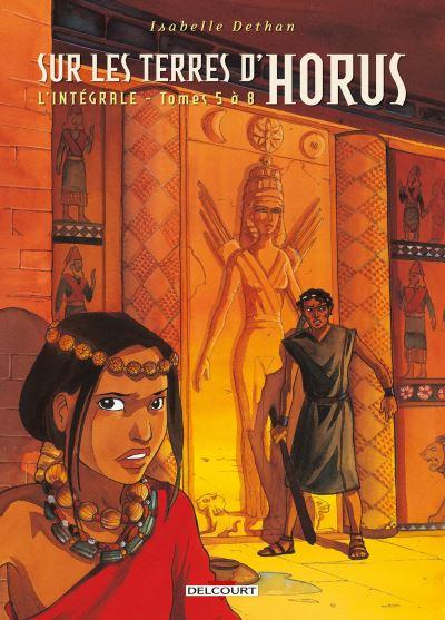 Sur les Terres d'Horus - Intégrale T5 à