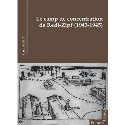 Le camp de concentration de Redl-Zipf