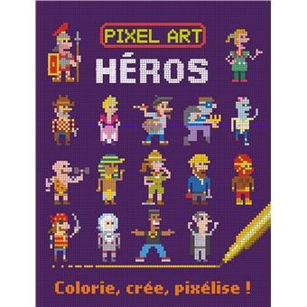 Pixel Art Heros Colorie Cree Pixelise