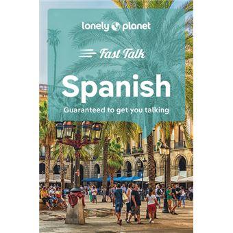 Fast Talk Spanish 4ed -anglais-