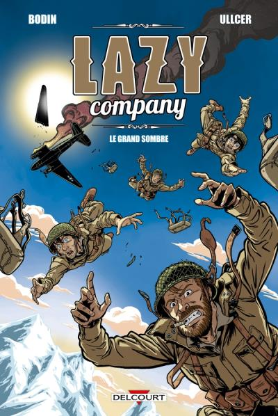 Lazy Company. Le Grand Sombre