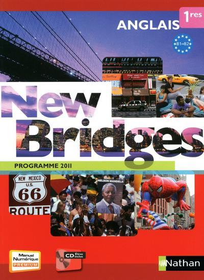 New Bridges 1re 2011 + cd compact