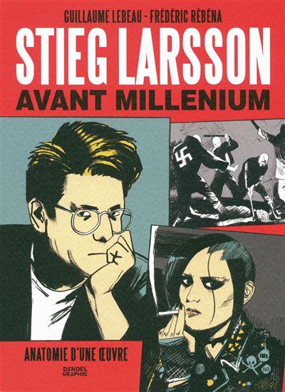 Stieg Larsson avant \