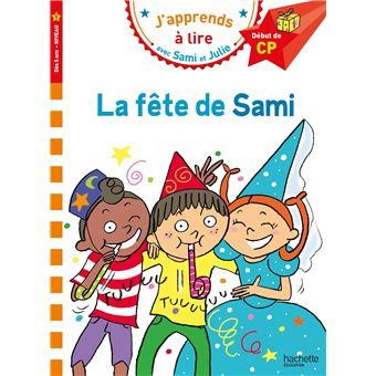 SAMI ET JULIE PREMIERES LECTURSami et Julie CP Niveau 1 La fête de Sami