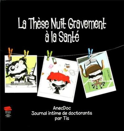 AnecDoc, journal intime de doctorants