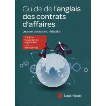 Guide de l'anglais des contrats d'affaires Lecture, traduction