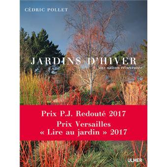 Jardins D Hiver Une Saison Reinventee Broche Cedric Pollet