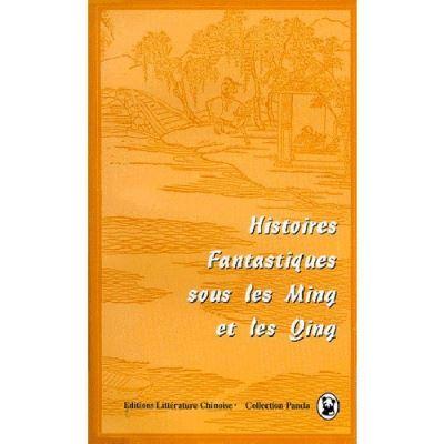 Histoires fantastiques sous les ming et les qing