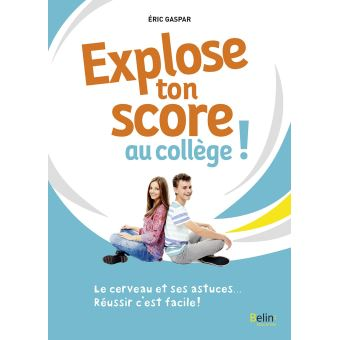 Explose ton score au collège !